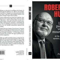 """Robert Hue : """"Les partis vont mourir…Et ils ne le savent pas."""""""