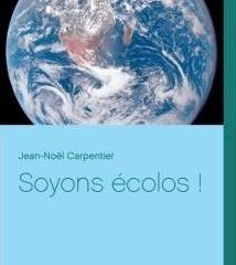 Soyons écolos !