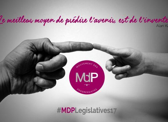 Avec le MDP, aux législatives 2017, des voix citoyennes et progressistes, une nouvelle génération, pour vous, avec vous !