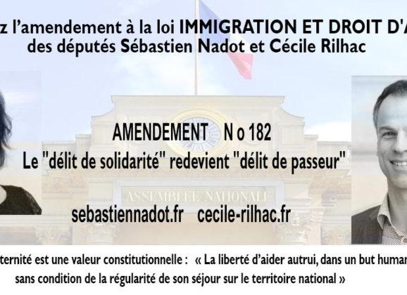 Projet de loi Immigration et droit d'asile : Sébastien Nadot et Cécile Rilhac défendent un amendement pour une réelle suppression du délit de solidarité