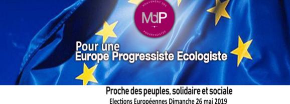Européennes 2019 – Le MdP pour une Europe progressiste et écologiste, une Europe solidaire et sociale !