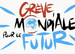 Le climat et notre planète sont en danger – Mobilisons-nous massivement le 15 Mars prochain !