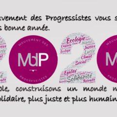 Le Mouvement des Progressistes vous souhaite une très bonne année 2020 !