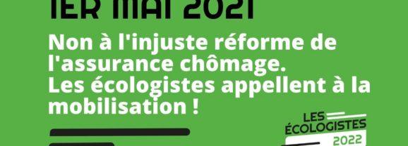 1er Mai – Non à l'injuste réforme de l'assurance chômage, les écologistes appellent à la mobilisation !